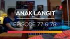 Anak Langit - Episode 77 dan 78