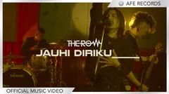 The Row - Jauhi Diriku (Official Music Video)