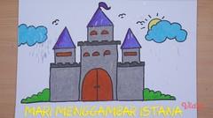 Mari Menggambar - Istana