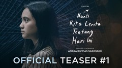 Official Teaser #1 Nanti Kita Cerita Tentang Hari Ini- AWAN
