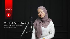 Woro Widowati - Sing Tak Sayang Ilang (Official Music Video)
