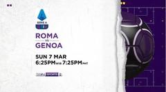 Roma vs Genoa - Minggu, 7 Maret 2021 | Serie A