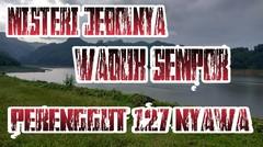 Misteri Jebolnya Waduk Perenggut 127 Nyawa - MMG Horor