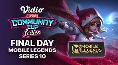 Mobile Legends Series 10 - FINAL DAY
