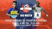 BIG MATCH Shopee Liga 1! Persib Bandung vs Persipura Jayapura - 18 Mei 2019