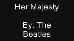The Beatles - Her Majesty Lyrics