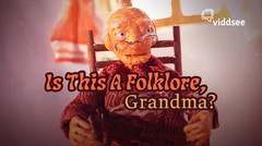 Is This A Folklore, Grandma?