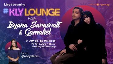 Live Streaming - #KLYLounge with Isyana & Gamaliel