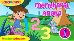Menghafal Angka bagian 1 bersama Lala dan Ciko | Kastari Animation