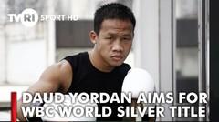 DAUD YORDAN AIMS FOR WBC WORLD SILVER TITLE