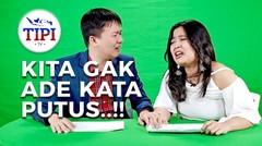 Galau Nih Yeeee. - TIPI TV EPS 7