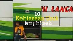 10 Kebiasaan Unik Orang Indonesia di Mata Para Bule
