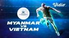 Full Match - Myanmar 0 VS 3 Vietnam   Piala AFF U-15 2019