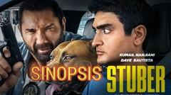 Sinopsis Film Stuber ,Tayang 12 Juli 2019