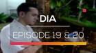 DIA - Episode 19 dan 20
