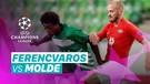 Mini Match - Ferencvaros vs Molde I UEFA Champions League 2020/2021