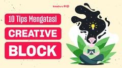 Cara Menghadapi Creative Block Saat Berkarya