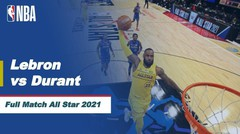Full Match | Lebron James vs Kevin Durant | NBA All Star 2020/21
