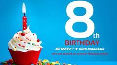 Swift Club Indonesia (SCI) Anniversary 8th