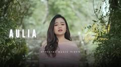 AULIA - Cinta Tak Bertuan | Official Music Video