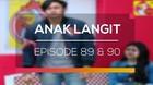 Anak Langit - Episode 89 dan 90
