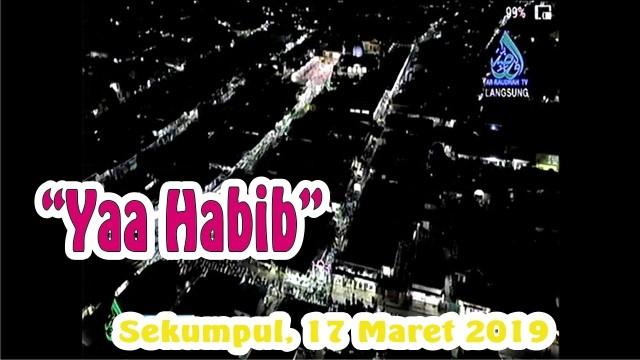 Yaa Habib Sekumpul 17 Maret 2019 Hd