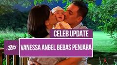 Vanessa Angel Bebas, Bibi Ardiansyah Sebut Momen Terbahagia 2020