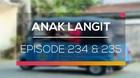 Anak Langit - Episode 234 dan 235
