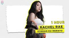 Rachel Rae - Izinkan Ku Merayu (1 Hour)
