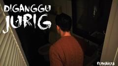Di Ganggu Jurig | Cerita-9 | Rumah 78 True Story