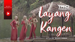 Trio Macan - Layang Kangen (Official Music Video) - Tribute to Didi Kempot