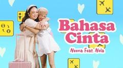 Neona ft Nola - Bahasa Cinta - Official Music Video