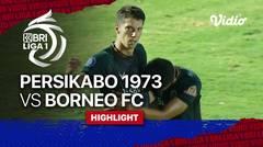 Highlights - PERSIKABO 1973 3 VS 0 Borneo FC   BRI Liga 1 2021/2022