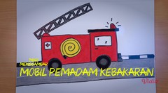 Mari Menggambar - Mobil Pemadam Kebakaran
