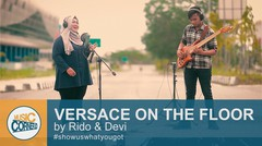 """Eps 54 - """"Versace On The Floor"""" Bruno Mars by Ridho & Devi"""