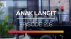 Anak Langit - Episode 218