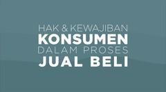 Hak Dan Kewajiban Konsumen Dalam Proses Jual Beli
