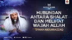 Hubungan antara Shalat dan Melihat Wajah Allah - Syaikh Abdurrazzaq bin Abdul Muhsin #NasehatUlama
