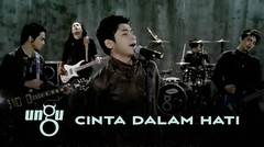 UNGU - Cinta Dalam Hati - Official Music Video with Lyric