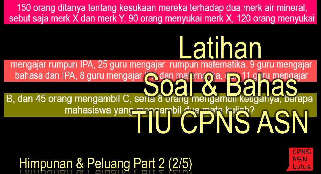 Soal Bahas Himpunan Peluang Tiu Cpns Asn Part 2