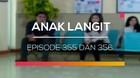 Anak Langit - Episode 355 dan 356