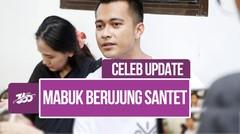 Celeb Update! Kasus Santet Eza Gionino, Ancam Dahulu Drama Air Mata Kemudian | Part 3