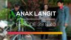 Anak Langit - Episode 39 dan 40