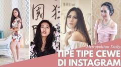 Tipe Tipe Cewe di Instagram