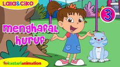 Menghafal Huruf bagian 3 bersama Lala dan Ciko | Kastari Animation
