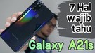 7 hal wajib tau - Samsung Galaxy A21s review