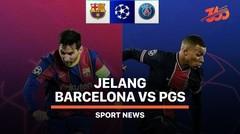 5 Fakta Jelang Barcelona vs PSG