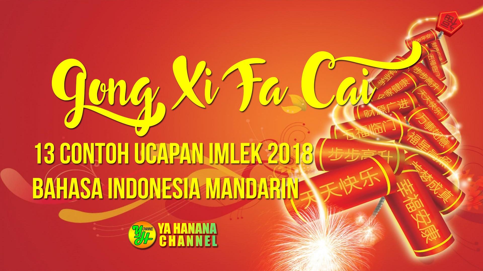 Streaming 13 Contoh Ucapan Imlek 2018 Dalam Bahasa Indonesia Dan Mandarin Gong Xi Fa Cai Vidio