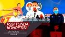 PSSI Tunda Shopee Liga 1 2020 dan Liga 2 Karena Kasus COVID-19 Masih Tinggi