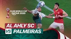 Mini Match - Al-Ahly vs Palmeiras I FIFA Club World Cup 2020